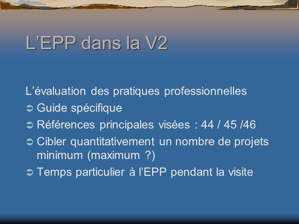 L'EPP dans la V2 L'évaluation des pratiques professionnelles