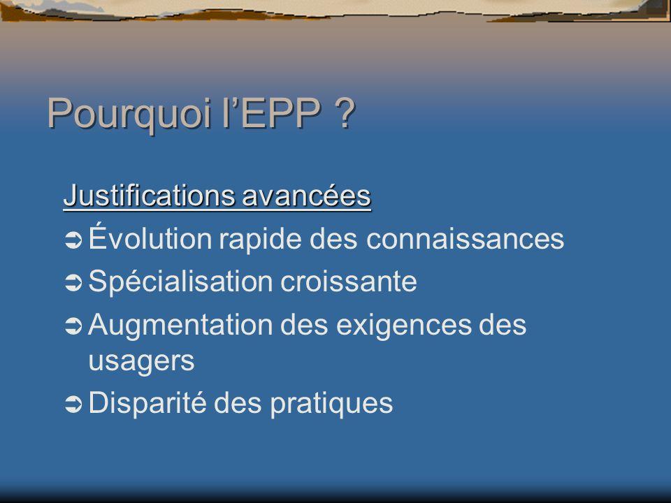 Pourquoi l'EPP Justifications avancées
