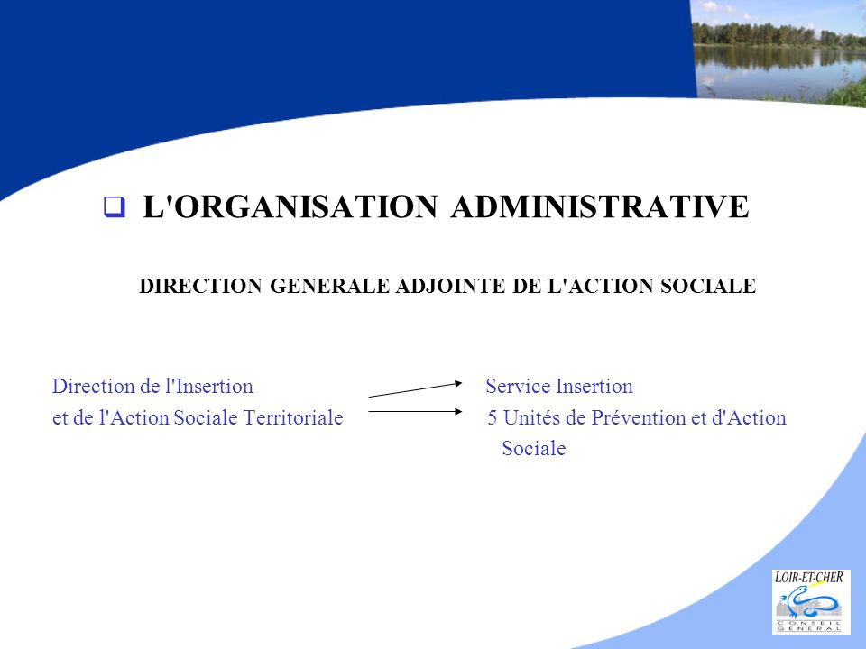 L ORGANISATION ADMINISTRATIVE