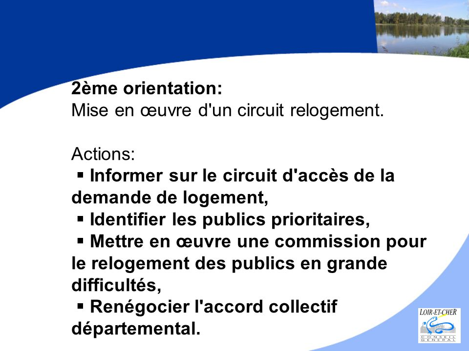 2ème orientation: Mise en œuvre d un circuit relogement