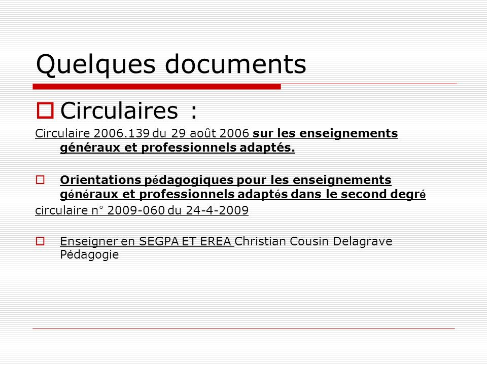 Quelques documents Circulaires :