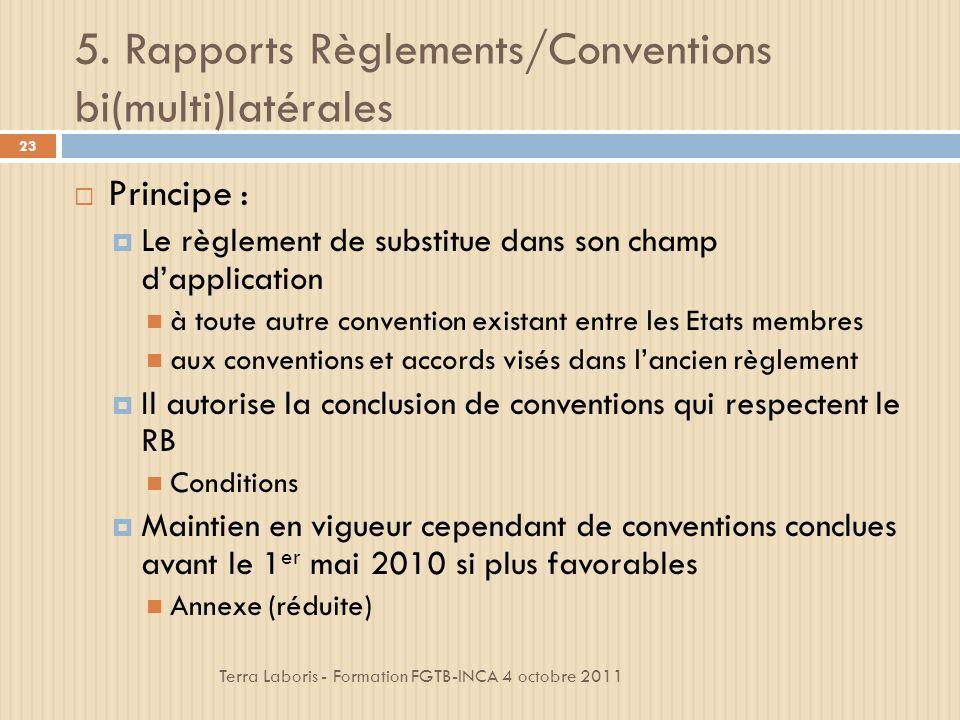 5. Rapports Règlements/Conventions bi(multi)latérales