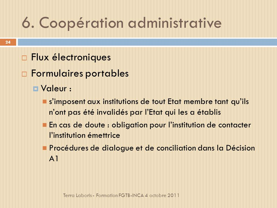 6. Coopération administrative