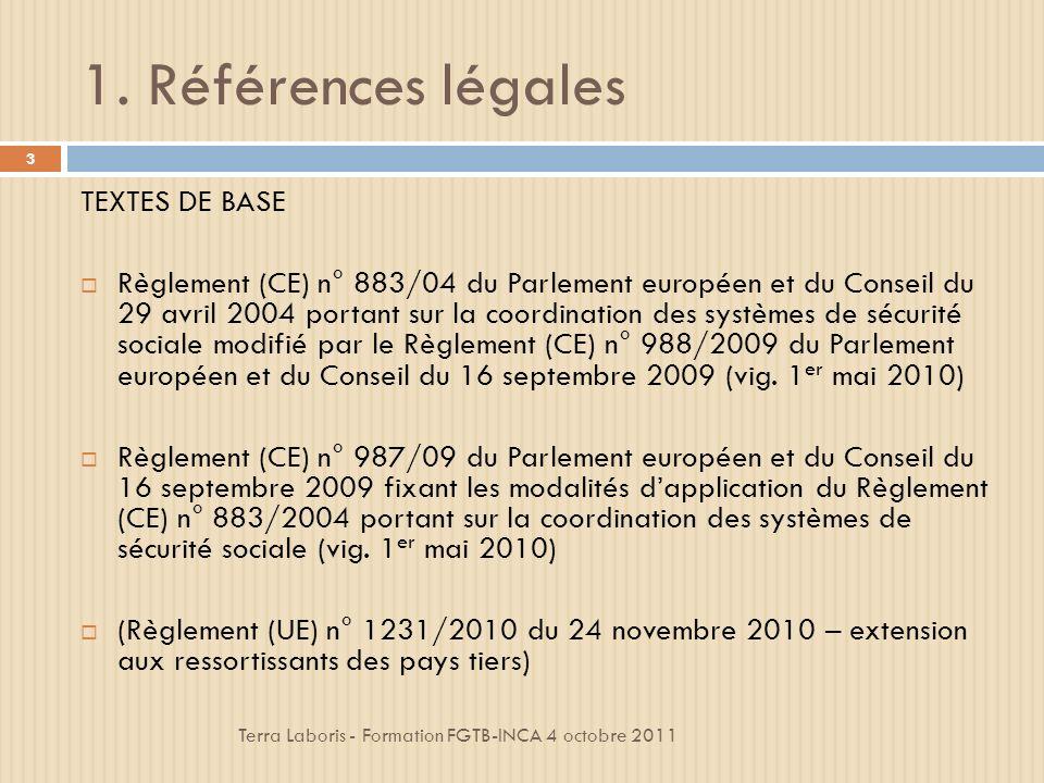 1. Références légales TEXTES DE BASE