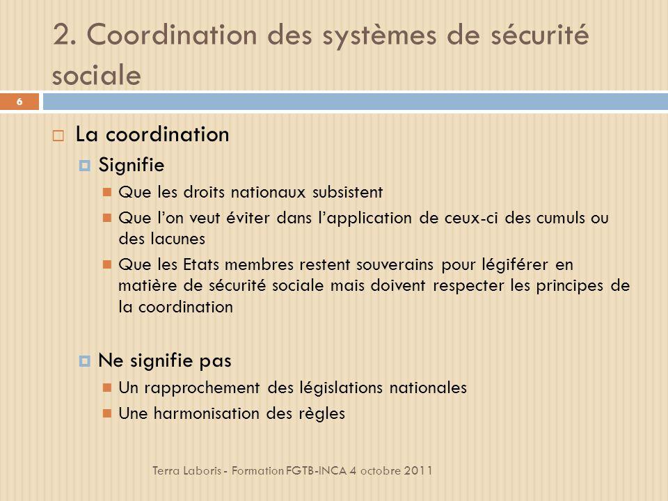 2. Coordination des systèmes de sécurité sociale