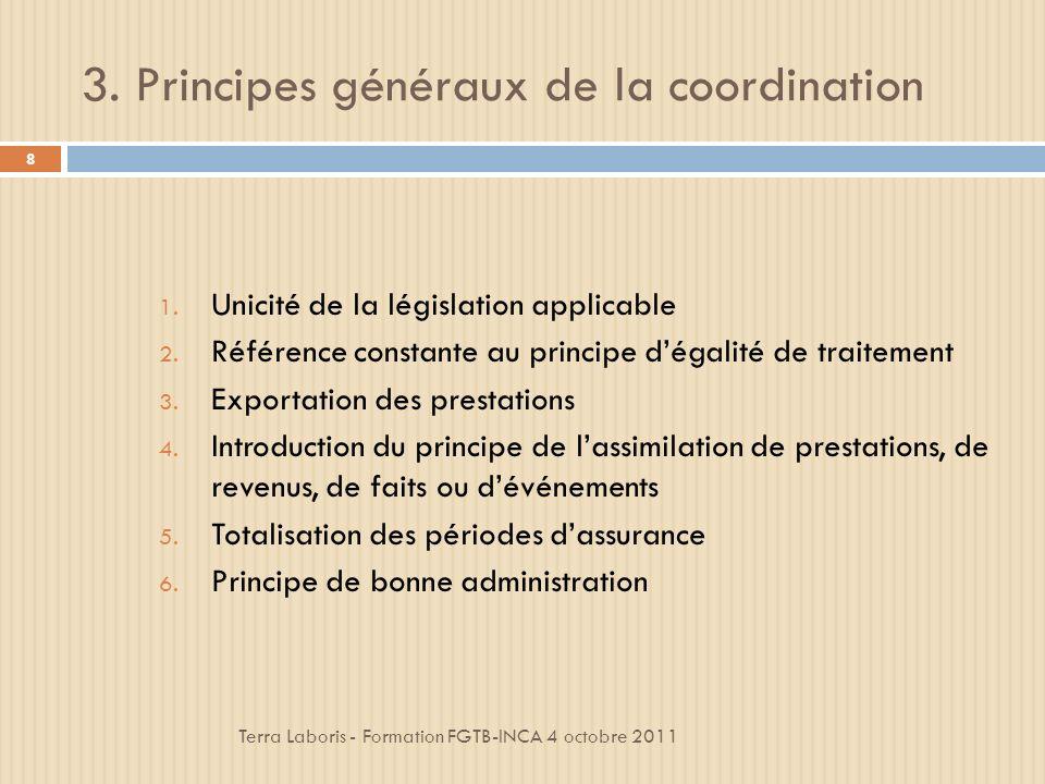 3. Principes généraux de la coordination
