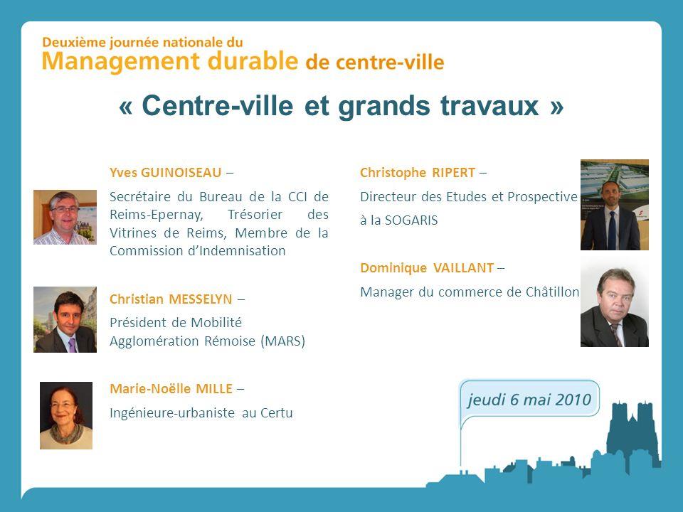 « Centre-ville et grands travaux »