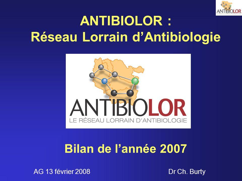 ANTIBIOLOR : Réseau Lorrain d'Antibiologie Bilan de l'année 2007