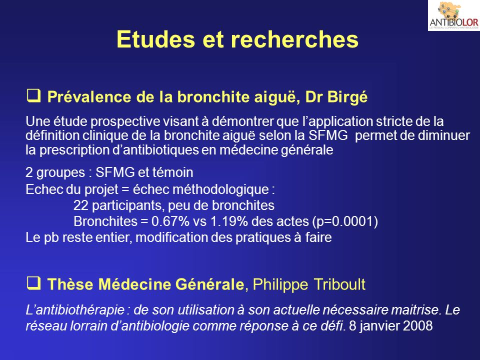 Etudes et recherches Prévalence de la bronchite aiguë, Dr Birgé