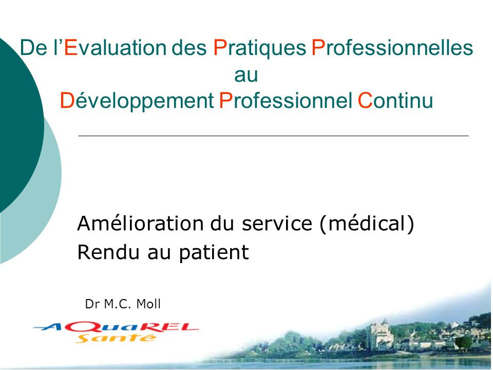 Amélioration du service (médical) Rendu au patient