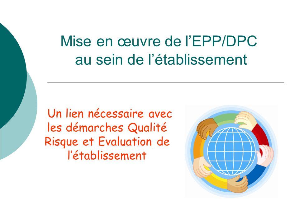 Mise en œuvre de l'EPP/DPC au sein de l'établissement