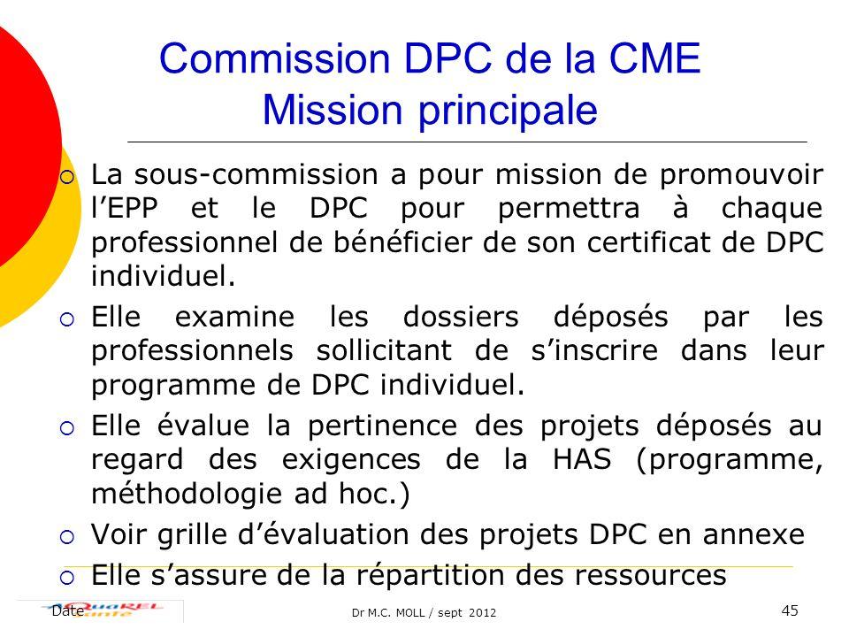 Commission DPC de la CME Mission principale