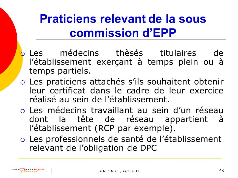 Praticiens relevant de la sous commission d'EPP