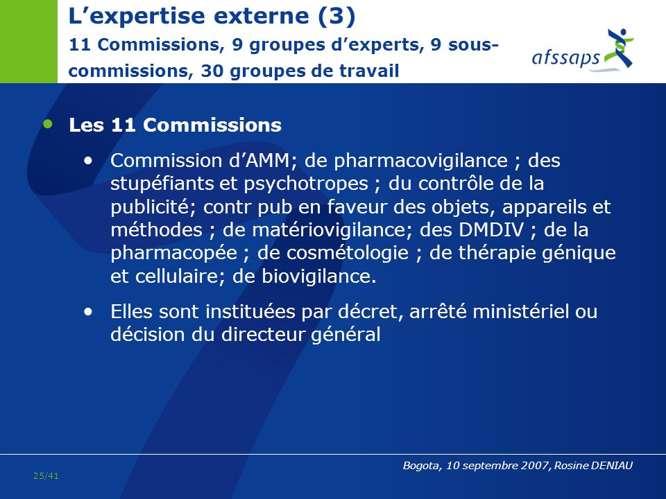L'expertise externe (3) 11 Commissions, 9 groupes d'experts, 9 sous-commissions, 30 groupes de travail