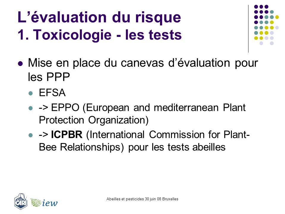 L'évaluation du risque 1. Toxicologie - les tests