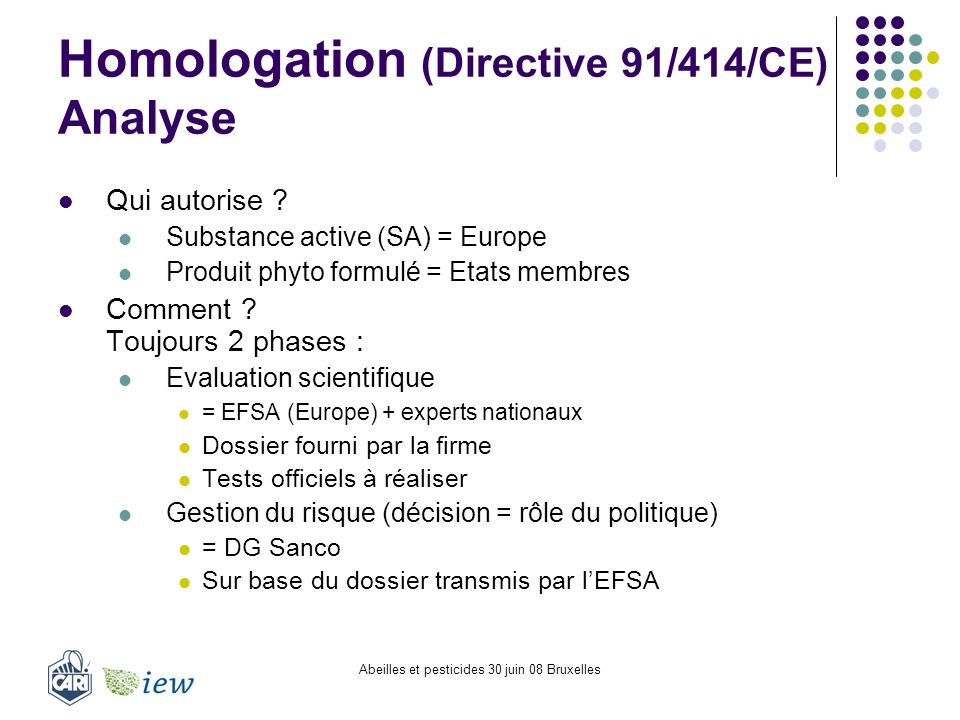 Homologation (Directive 91/414/CE) Analyse