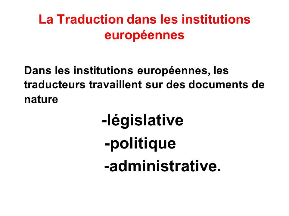 La Traduction dans les institutions européennes