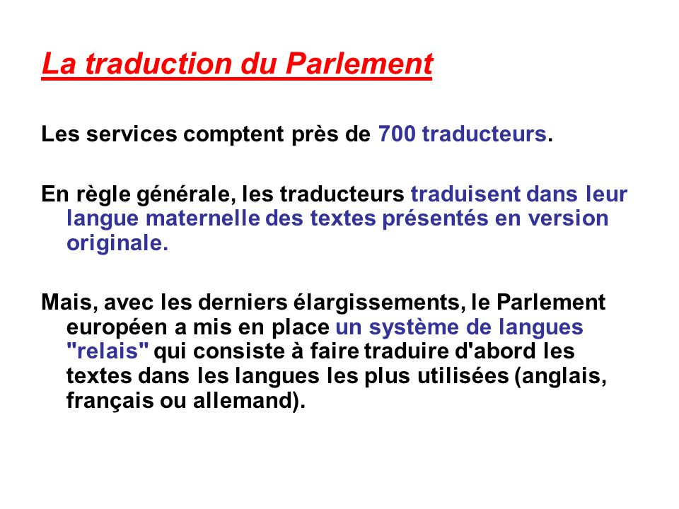 La traduction du Parlement
