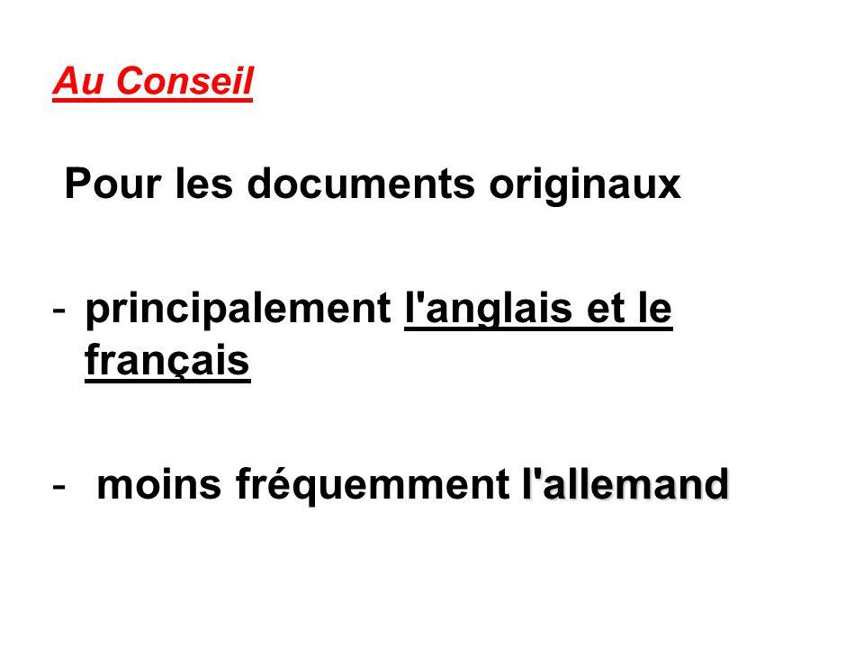 Pour les documents originaux principalement l anglais et le français