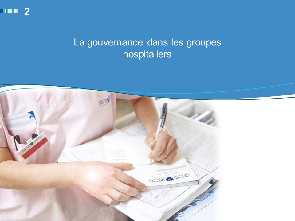 La gouvernance dans les groupes hospitaliers