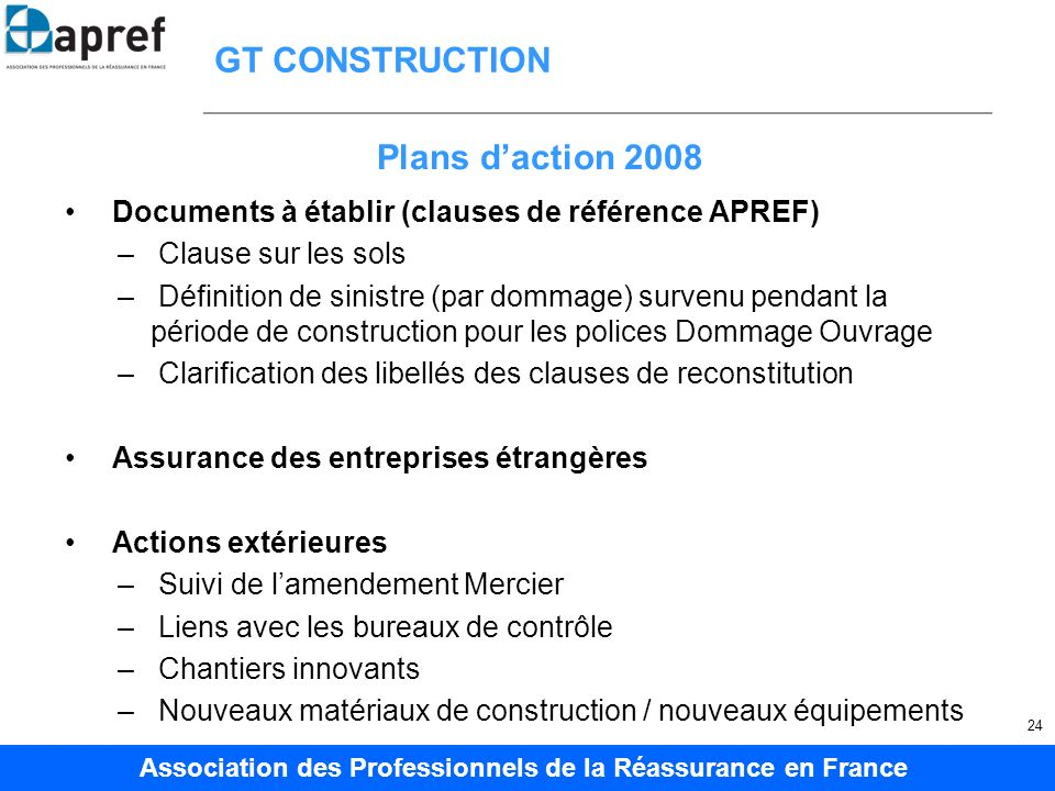 GT CONSTRUCTION Plans d'action 2008
