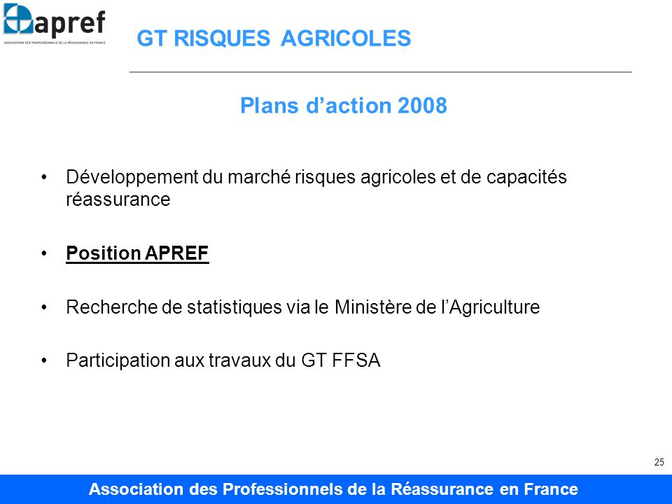 GT RISQUES AGRICOLES Plans d'action 2008