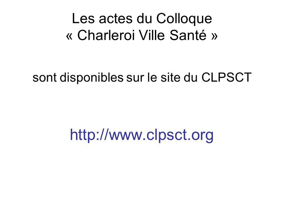 Les actes du Colloque « Charleroi Ville Santé »