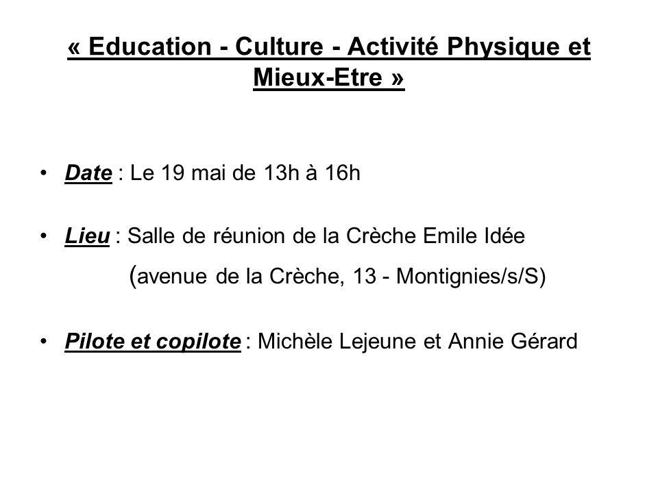 « Education - Culture - Activité Physique et Mieux-Etre »