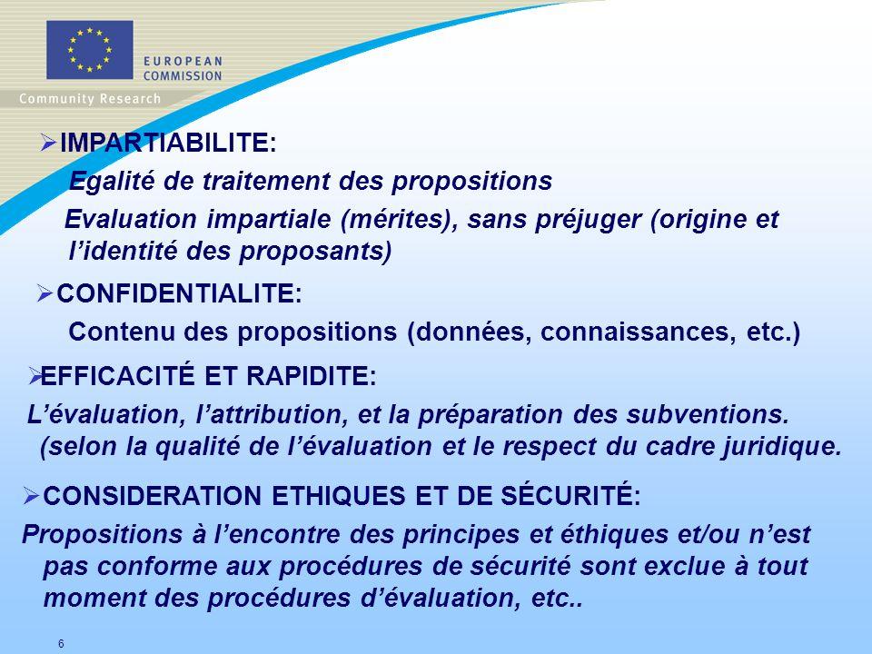 IMPARTIABILITE: Egalité de traitement des propositions. Evaluation impartiale (mérites), sans préjuger (origine et l'identité des proposants)