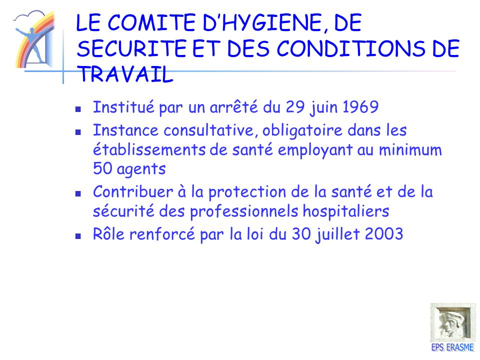 LE COMITE D'HYGIENE, DE SECURITE ET DES CONDITIONS DE TRAVAIL