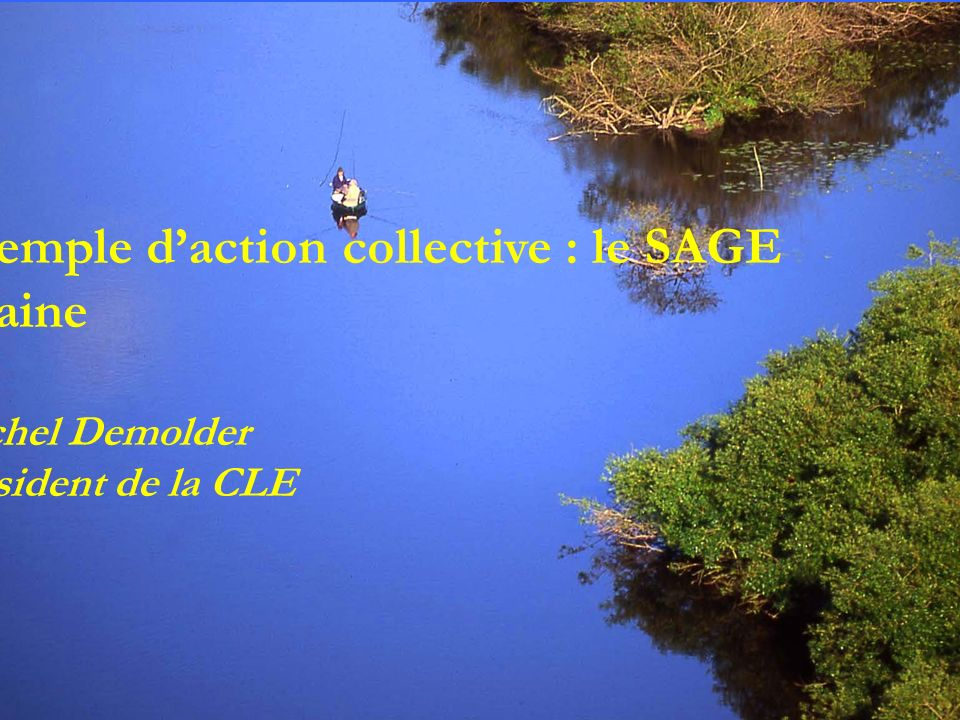 Exemple d'action collective : le SAGE Vilaine