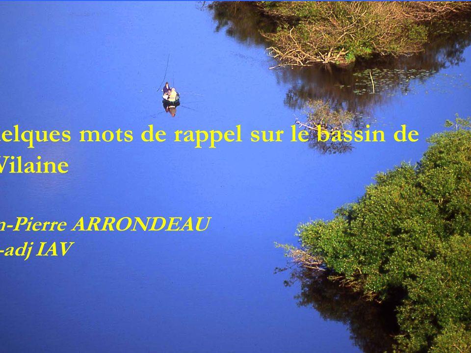 Quelques mots de rappel sur le bassin de la Vilaine