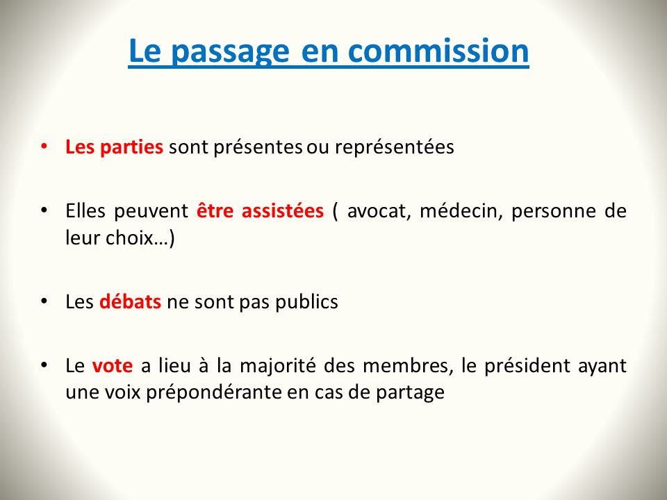 Le passage en commission
