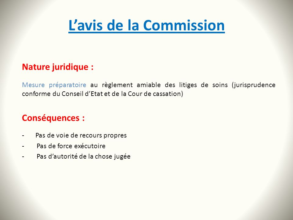 L'avis de la Commission