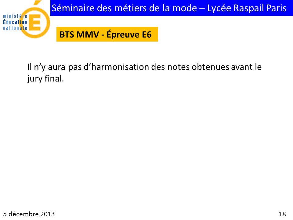 BTS MMV - Épreuve E6 Il n'y aura pas d'harmonisation des notes obtenues avant le jury final.
