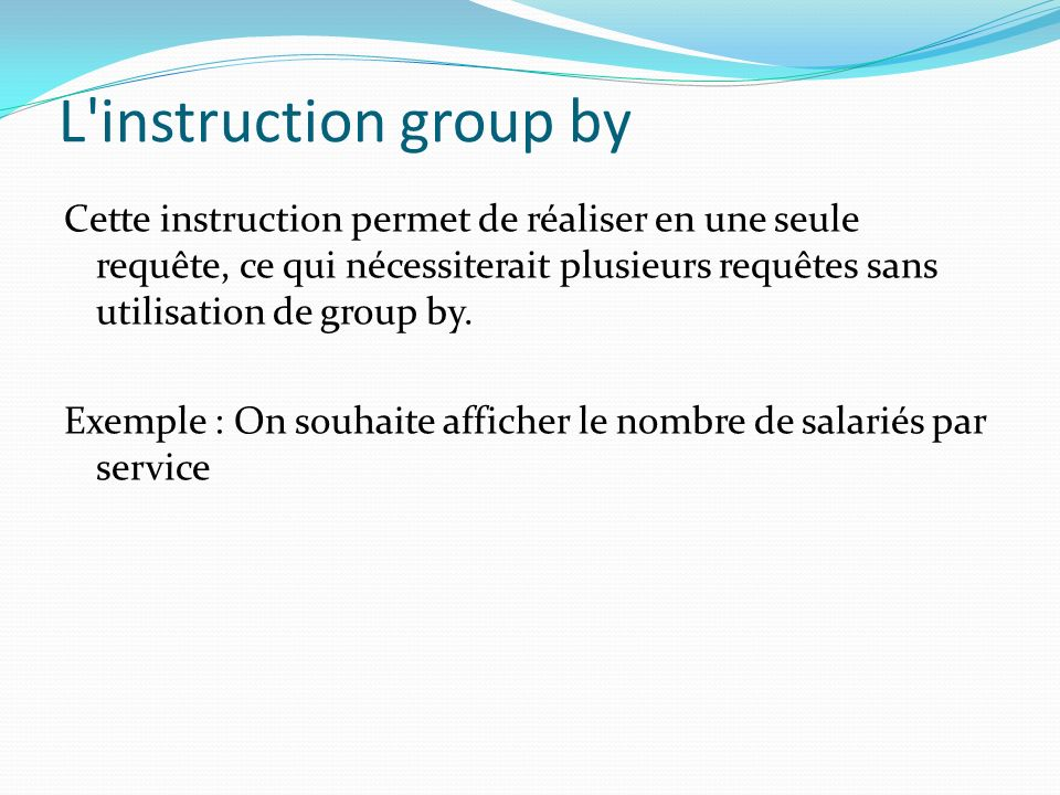 L instruction group by