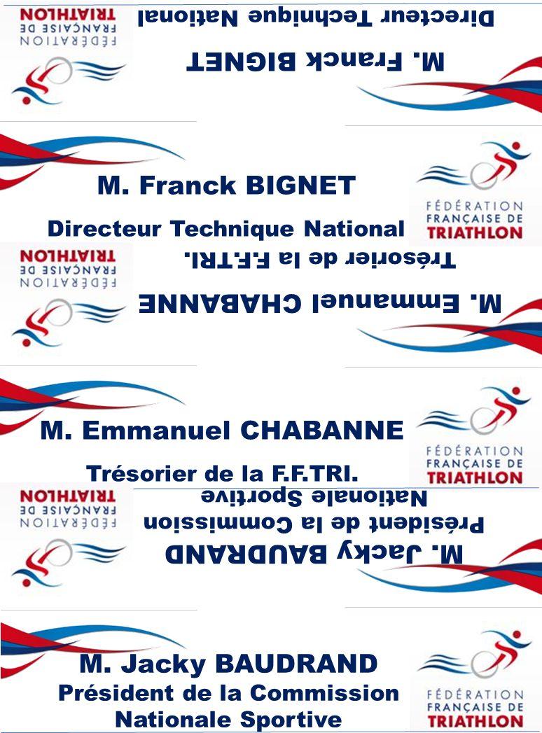 M. Franck BIGNET M. Franck BIGNET M. Emmanuel CHABANNE