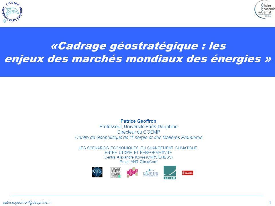 «Cadrage géostratégique : les enjeux des marchés mondiaux des énergies »