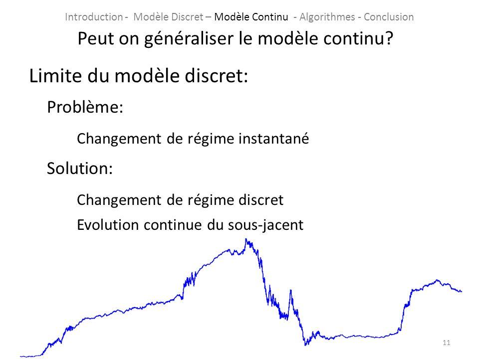 Peut on généraliser le modèle continu