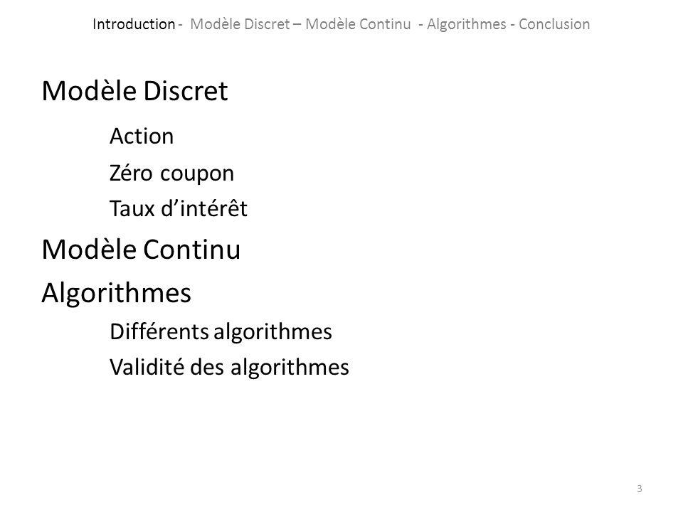 Modèle Discret Action Modèle Continu Algorithmes Zéro coupon