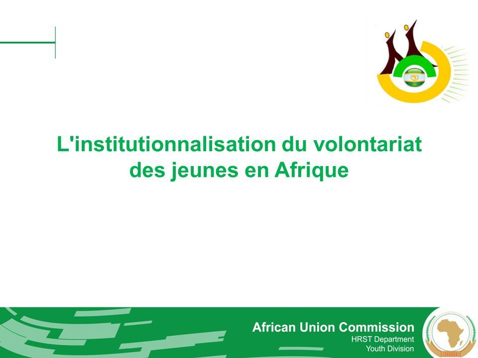 L institutionnalisation du volontariat des jeunes en Afrique