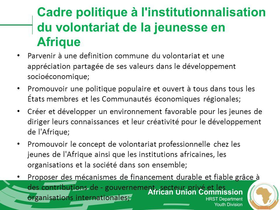 Cadre politique à l institutionnalisation du volontariat de la jeunesse en Afrique