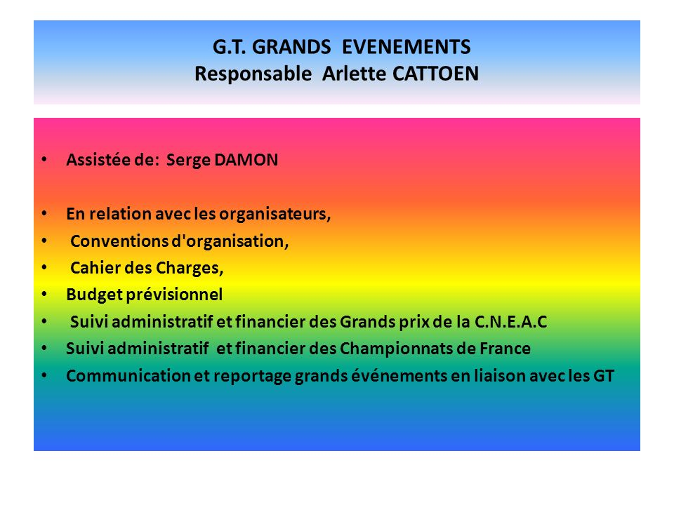 G.T. GRANDS EVENEMENTS Responsable Arlette CATTOEN