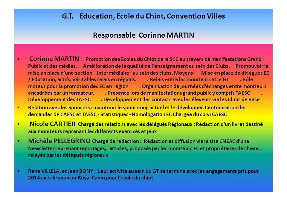 G.T. Education, Ecole du Chiot, Convention Villes Responsable Corinne MARTIN