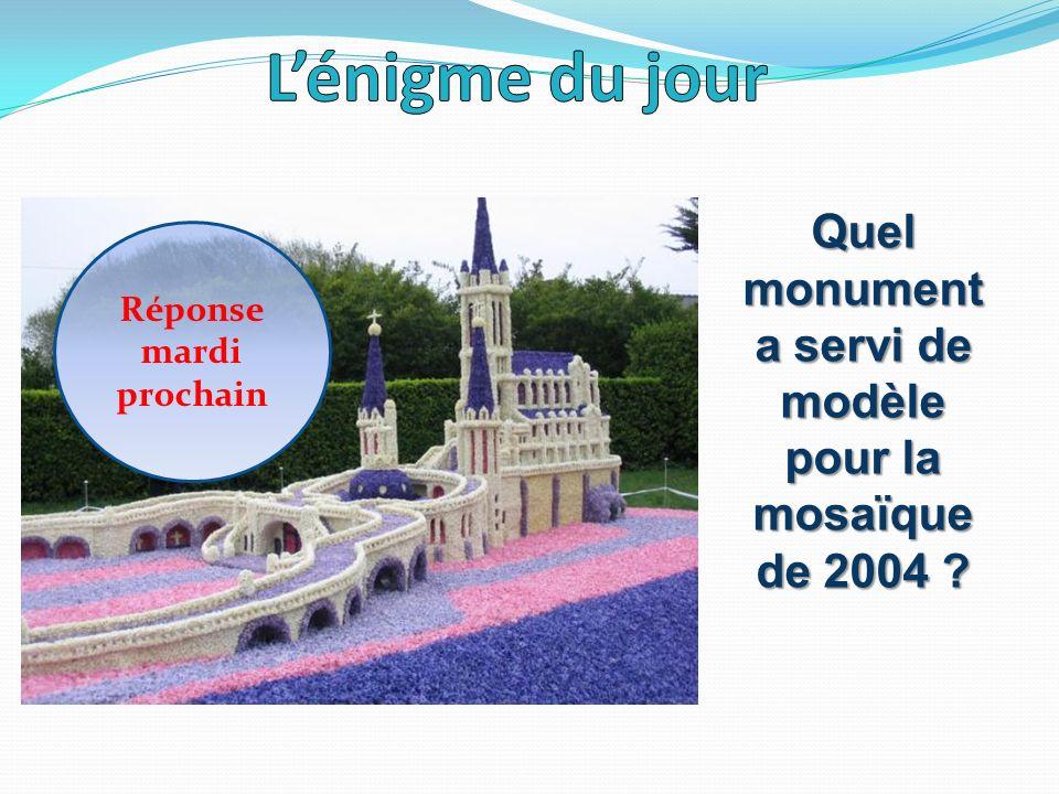 L'énigme du jour Quel monument a servi de modèle pour la mosaïque de 2004 Réponse mardi prochain