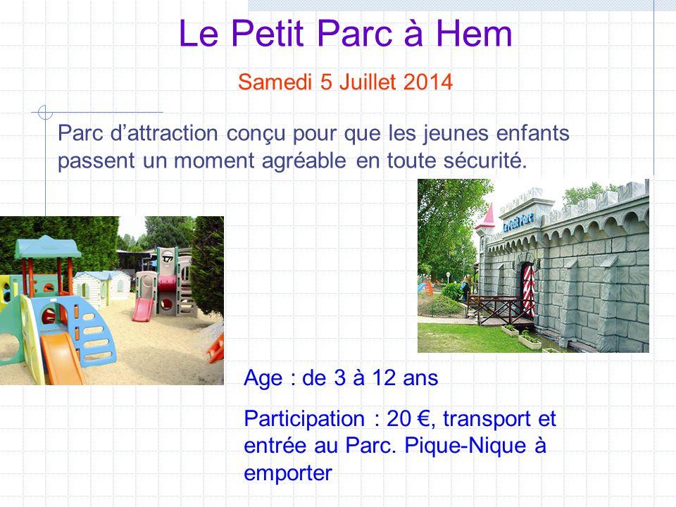 Le Petit Parc à Hem Samedi 5 Juillet 2014