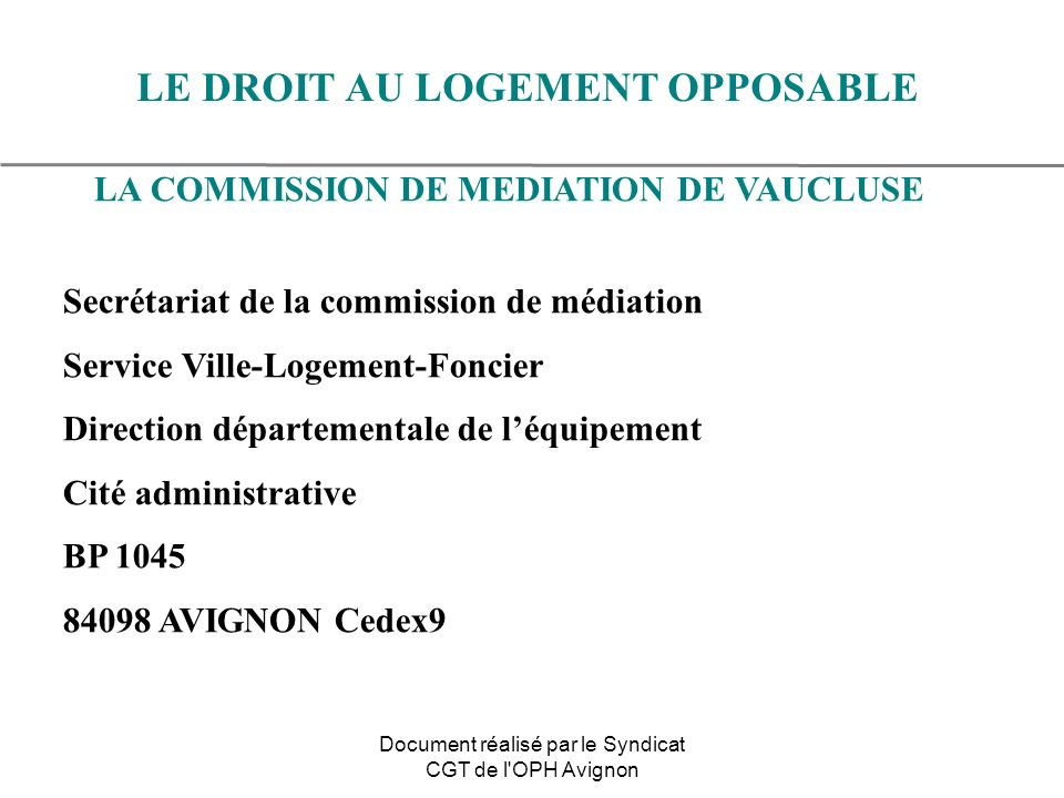 LE DROIT AU LOGEMENT OPPOSABLE LA COMMISSION DE MEDIATION DE VAUCLUSE