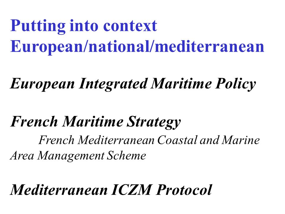 Putting into context European/national/mediterranean