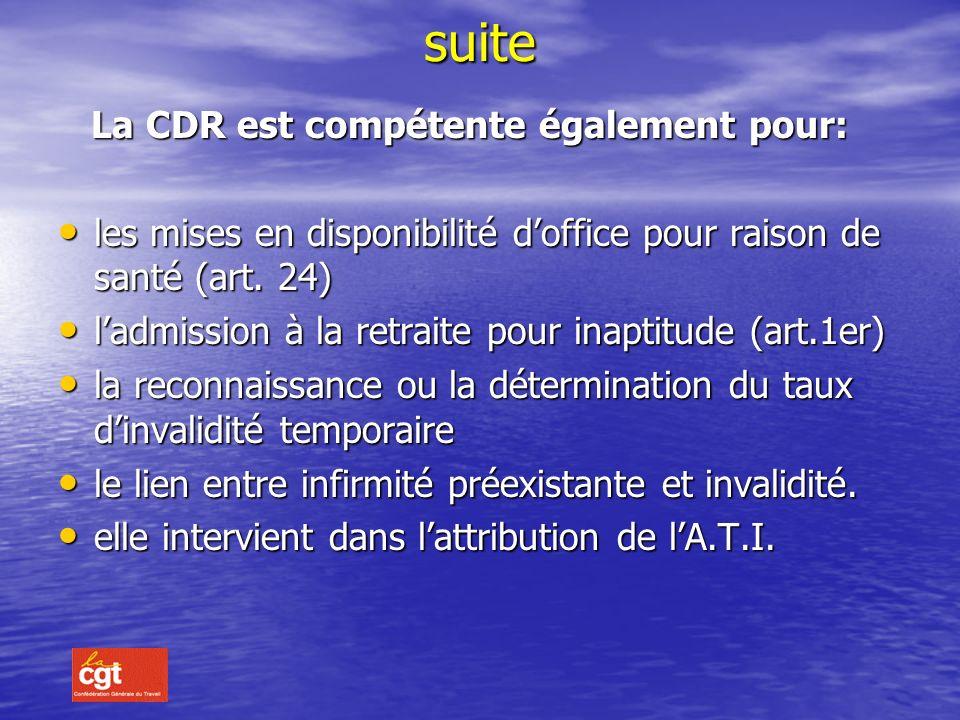 suite La CDR est compétente également pour: