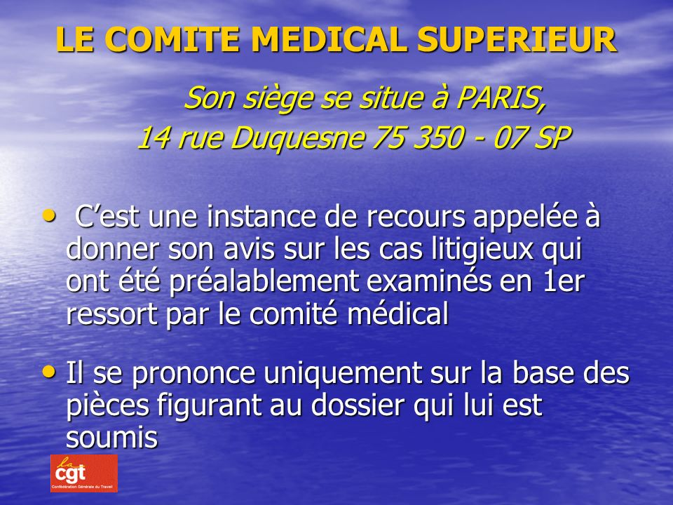 LE COMITE MEDICAL SUPERIEUR